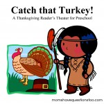 Catch That Turkey! A Simple Thanksgiving Play