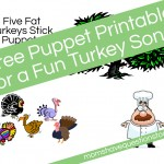 Five Fat Turkeys Song and Stick Puppets