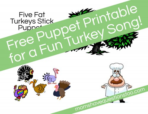 Five Fat Turkeys Song with Free Printable Stick Puppets