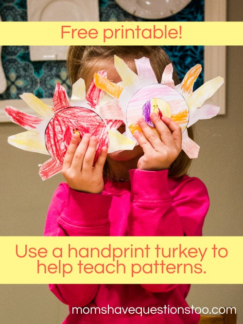 Use a Handprint Turkey to Teach Patterns!