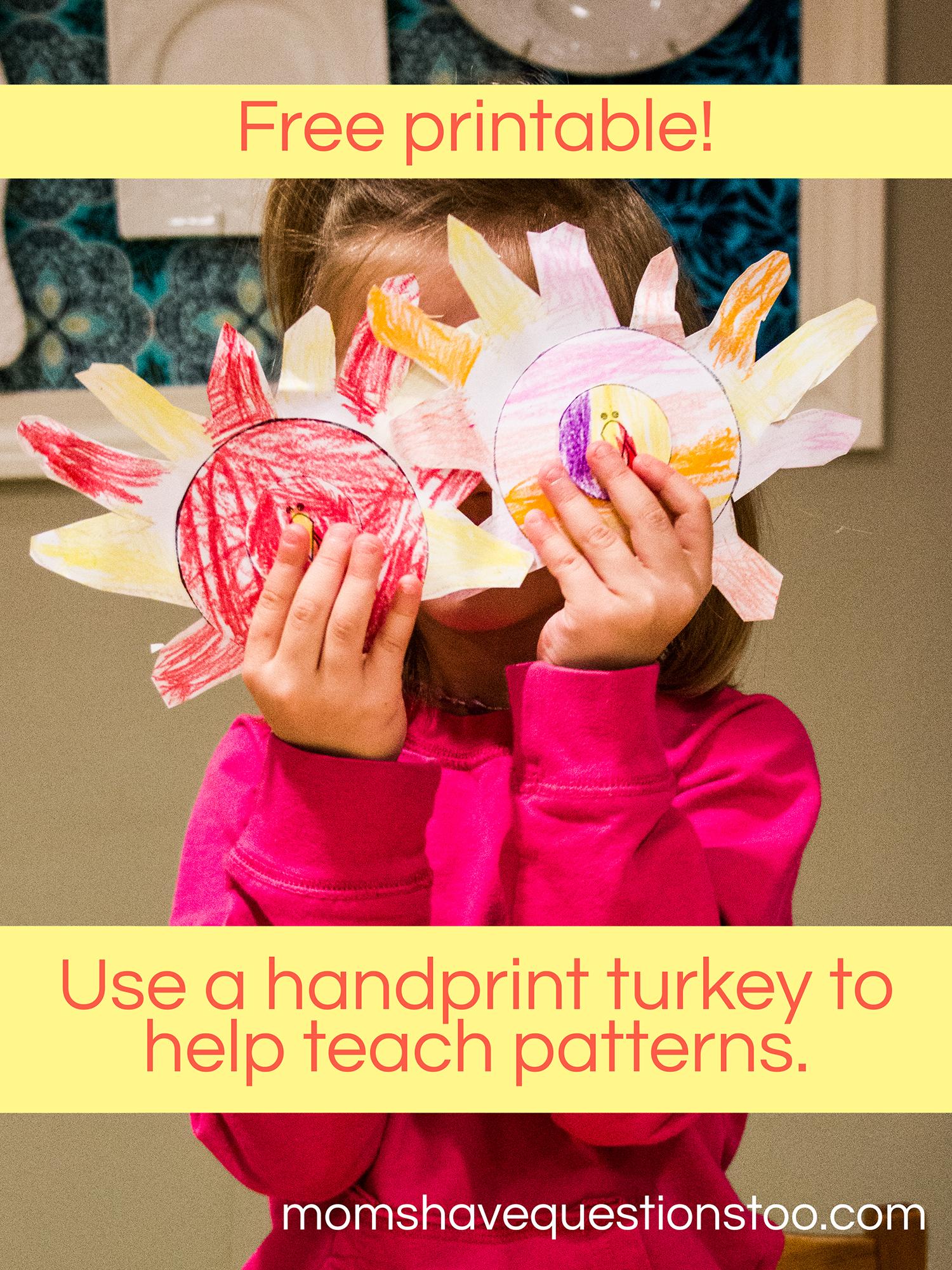 Use a Handprint Turkey to Teach Patterns!