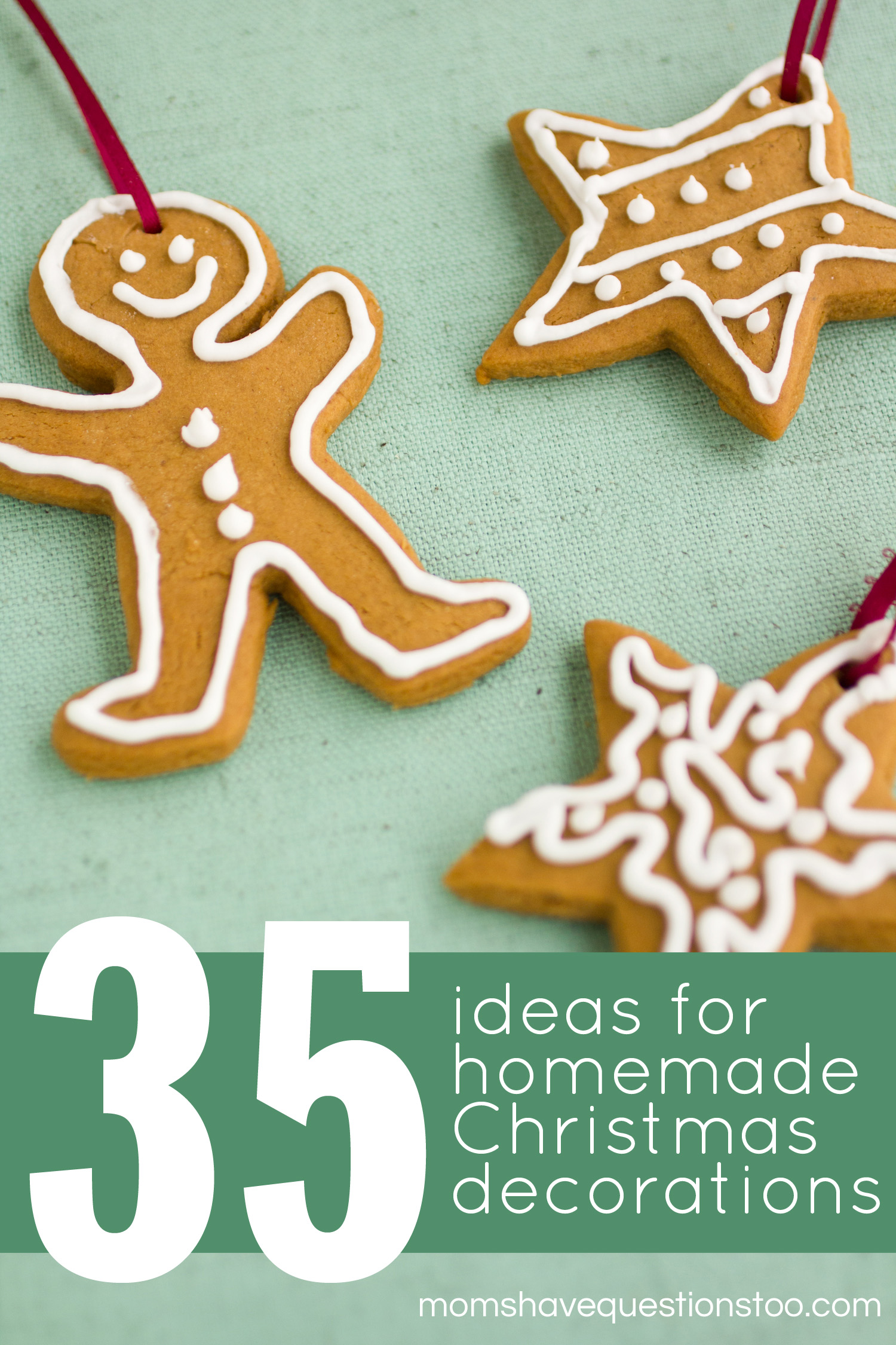 35 Homemade Christmas Decorations -- Moms Have Questions Too