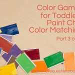Color Games for Toddlers Part 3 — Paint Chip Matching