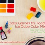 Toddler Color Games Part 7: Ice Cube Color Mixing
