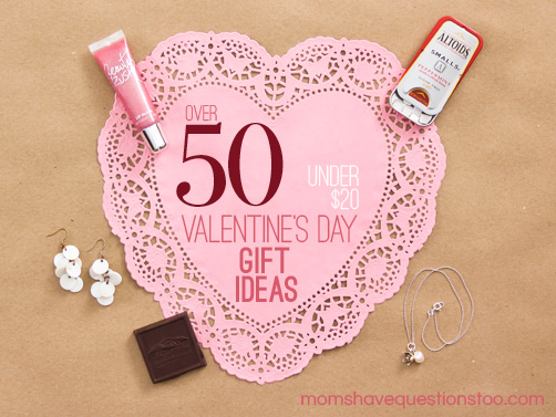Inexpensive Valentine Gift Ideas - All under $20! - Moms Have ...