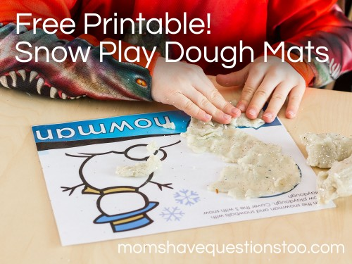 Free Printable Snow Play Dough Mats -- Moms Have Questions Too