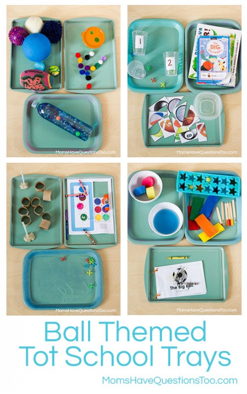 Ball Themed Tot School Trays -- Moms Have Questions Too