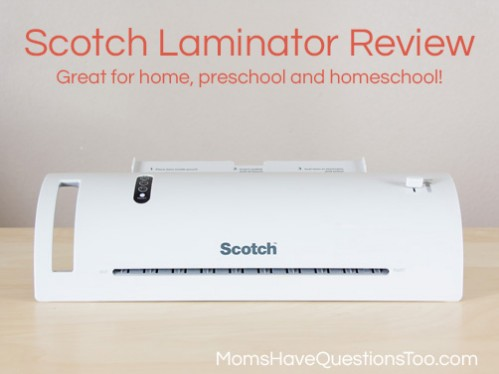 Scotch Laminator Review -- Moms Have Questions Too