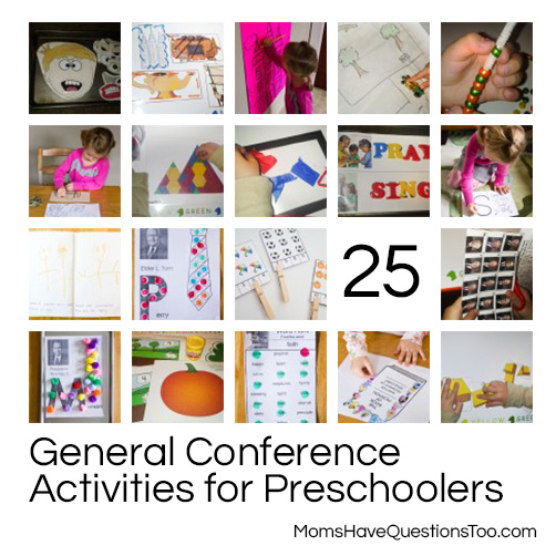 25 General Conference Activities for Preschoolers -- Moms Have Questions Too