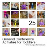 25 General Conference Activities for Toddlers