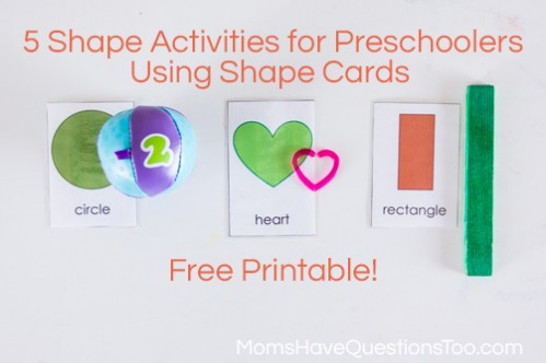 5 Shape Activities for Preschoolers Using Shape Cards - Moms Have Questions Too