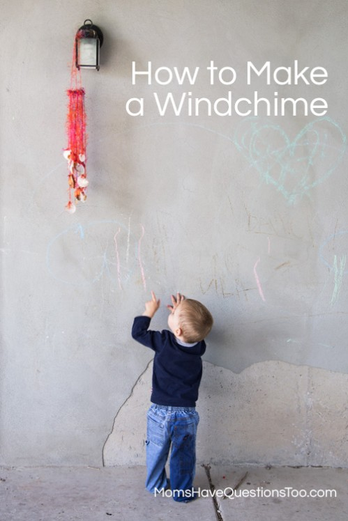 How to Make a Wind Chime - Step by Step Tutorial - Moms Have Questions Too
