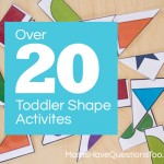 Over 20 Toddler Shapes Activities