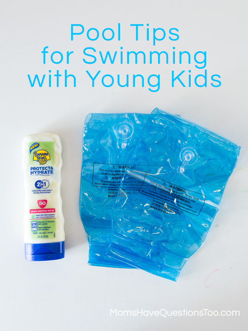 Pool Tips for Swimming with Young Kids - Moms Have Questions Too