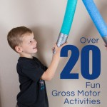 Over 20 Gross Motor Activities for Toddlers
