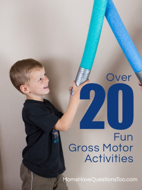 Over 20 Activities to Help Develop Gross Motor Skills - Moms Have Questions Too