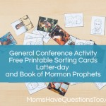 General Conference Activity – Sorting and Matching