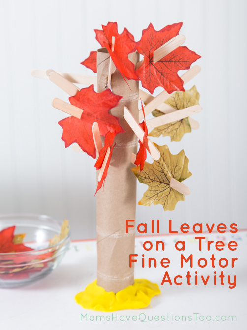 Fine Motor Activity for Fall - Leaves on a Tree - Moms Have Questions Too
