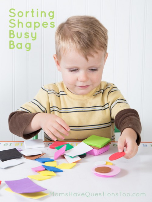 Sorting Shapes Busy Bag Idea for Toddlers - Moms Have Questions Too