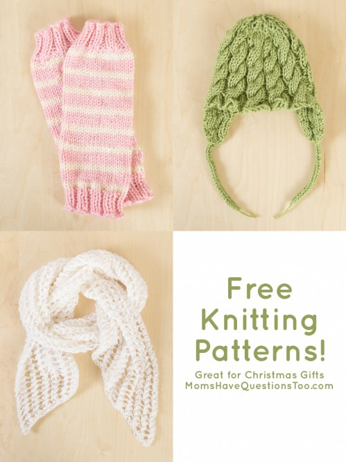 Free Knitting Patterns - Moms Have Questions Too