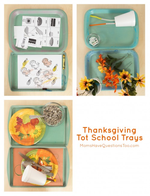 Thanksgiving Tot School Trays - Moms Have Questions Too