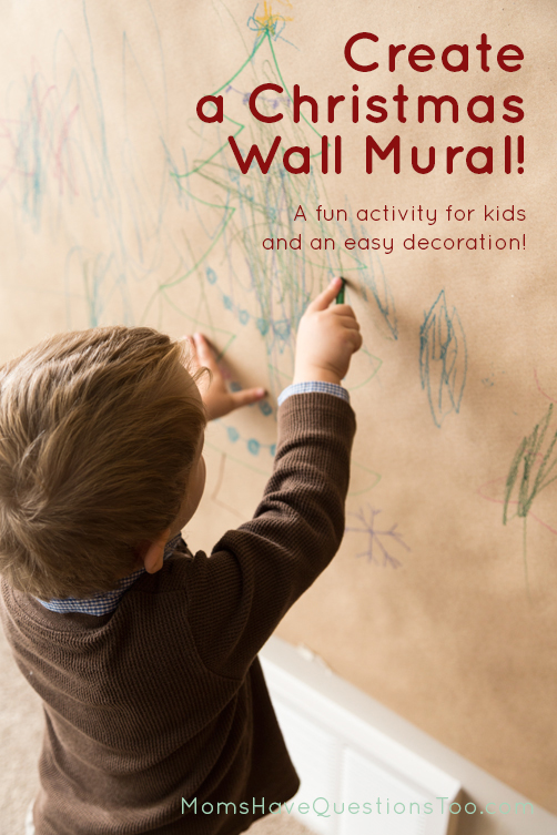 Coloring on the wall that is acutally allowed! Create a Christmas Wall Mural - Moms Have Questions Too