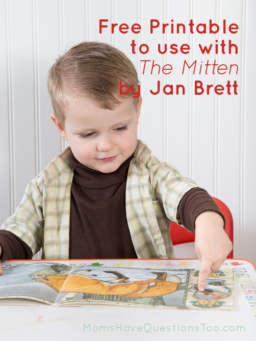 Fun activities and free printable to use with The Mitten by Jan Brett - Moms Have Questions Too