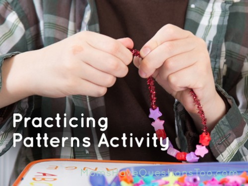 Practice patterns by making bracelets - Moms Have Questions Too