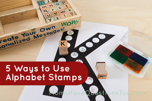 Five ways to use alphabet stamps for homeschool or fun learning at home - Links to stamp pages are included - Moms Have Questions Too
