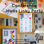 General Conference Ideas Linky Party