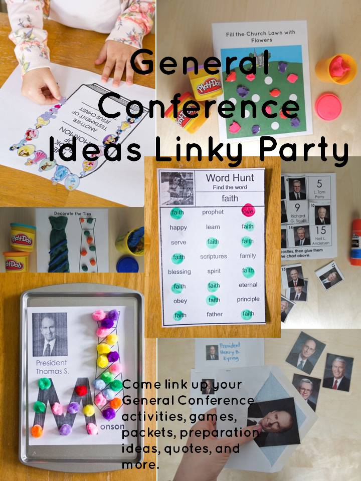 General Conference Ideas Linky Party - Come link up your General Conference activities, games, packets, preparation ideas, quotes, and more.