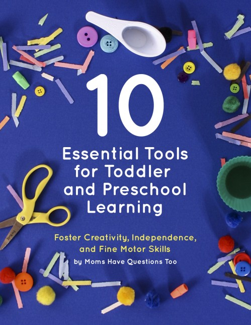 These 10 essential tools for toddlers and preschoolers help to foster creativity, independence, and fine motor skills.