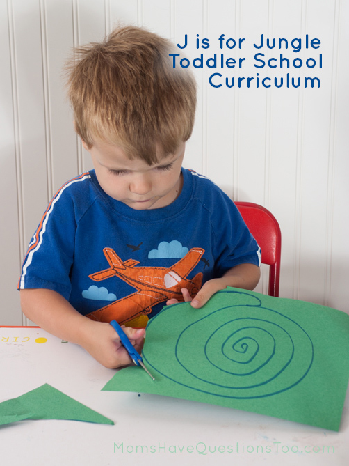 J is for Jungle Toddler School Curriculum - Moms Have Questions Too