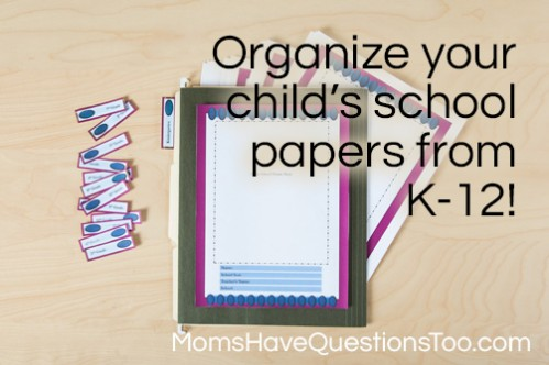 Use these free printables to help organize all your child's paperwork from school - Moms Have Questions Too