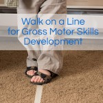 Walk the Line: Gross Motor Development for Toddlers