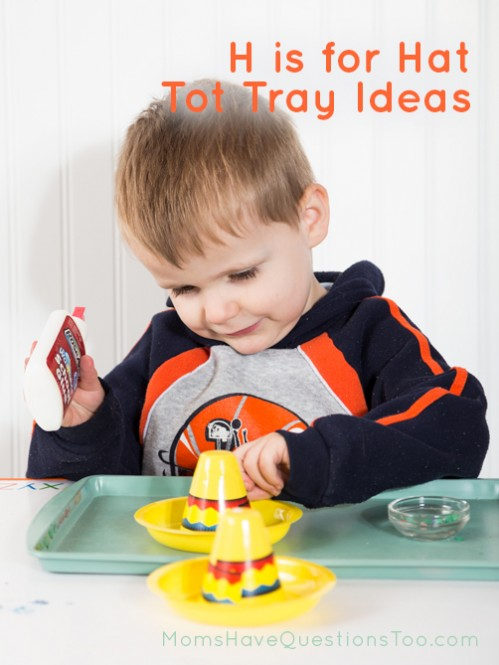 H is for Hat Tot School: Lots of creative ideas for tot trays, sensory bins, printables, and more.